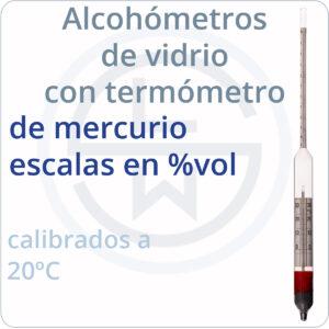 alcohómetros de vidrio con termómetro de mercurio