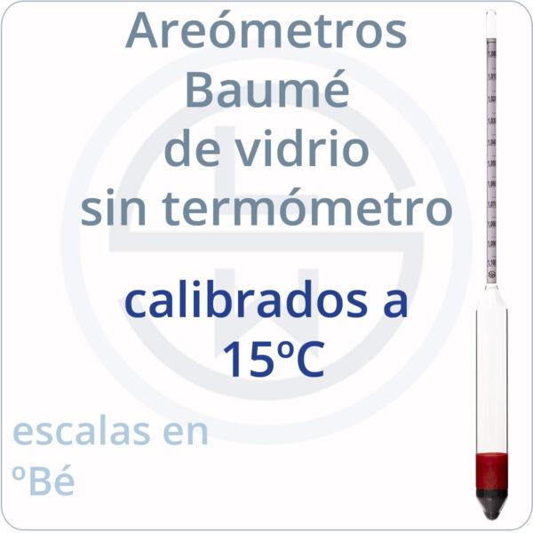 areómetros baumé de vidrio calibrados a 15ºC