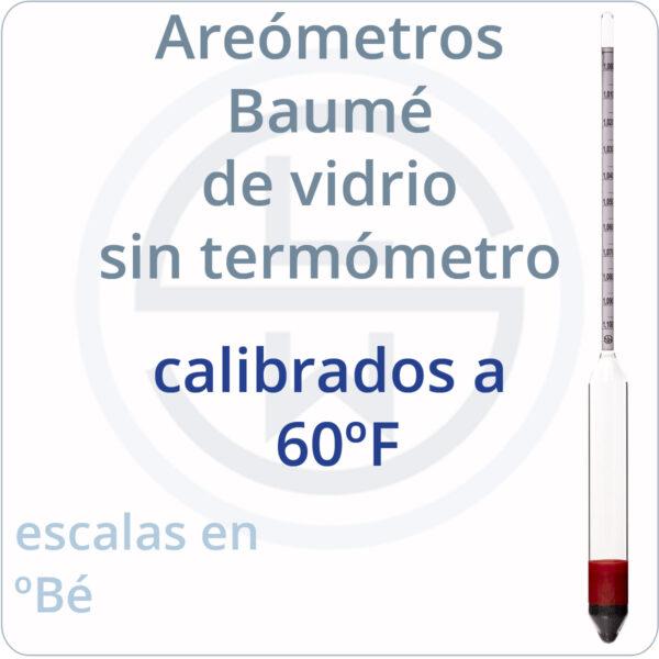 areómetros baumé de vidrio calibrados a 60ºF