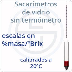 Sacarímetro de vario sin termómetros escalas %masa calibrados a 20ºC