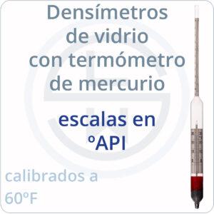 densímetros con termómetro de mercurio escala ºAPI