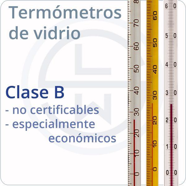 termómetros de vidrio clase B