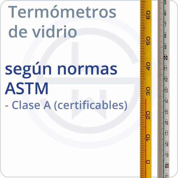 termómetro según normas ASTM 2